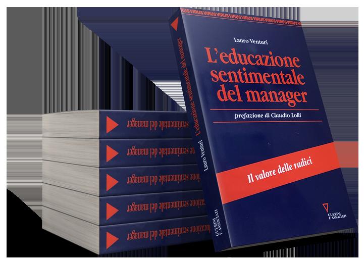 L'educazione sentimentale del manager